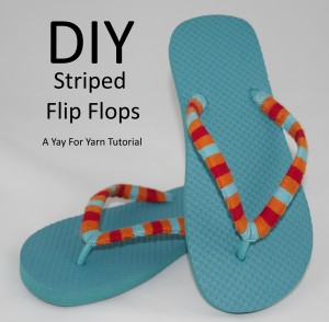 Yarn Bomb Your Flip Flops - Beach Vacation Craft