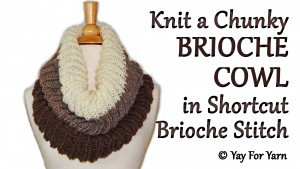How to Knit an Easy Brioche Cowl in SHORTCUT Brioche Stitch - Free Knitting Pattern