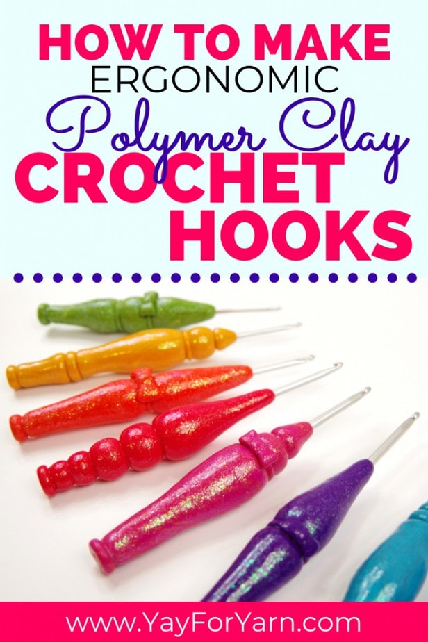 Here's a simple, inexpensive way to make your own custom ergonomic crochet hooks!  The handles are made from polymer clay, and customized for your hands. #polymerclay #polymerclayproject #crochethook #ergonomiccrochethooks #crochettools #diycrochethook #yayforyarn