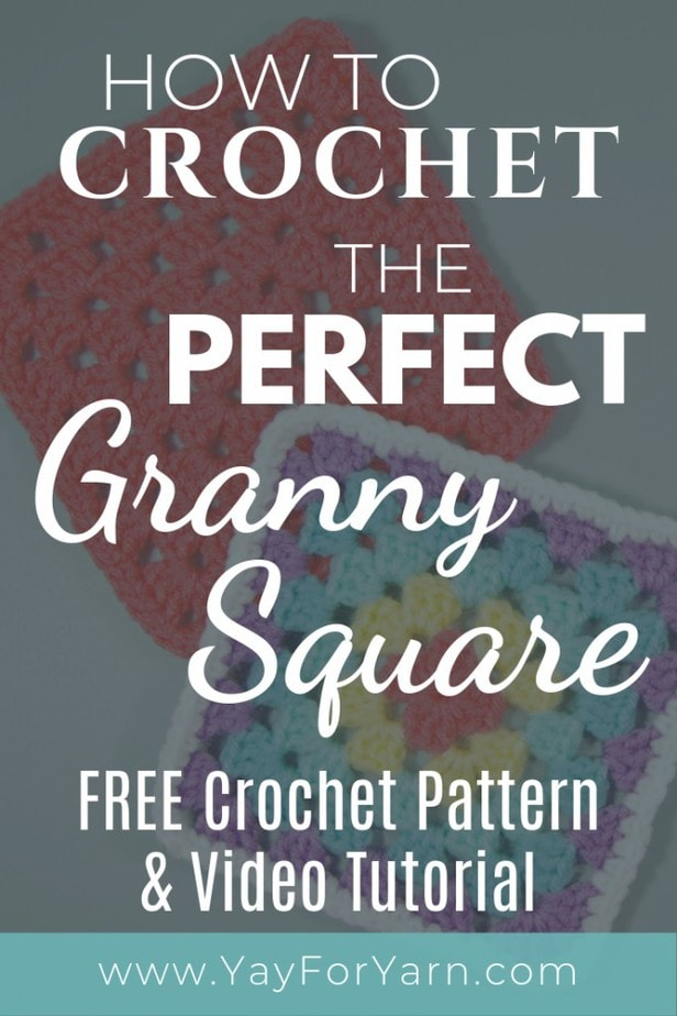 How to Crochet the Perfect Granny Square - FREE Crochet Pattern & Video Tutorial   Yay For Yarn