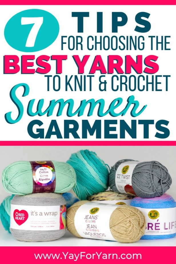 Just because it's summertime doesn't mean you can't knit & crochet your own clothes! This guide will help you choose the perfect yarn for making breezy, comfy summer garments. #summerknitting #summercrochet #knittingyarn #crochetyarn #bestyarnever #yayforyarn