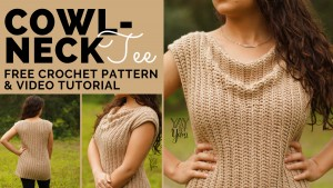 This simple, Cowl-Neck crochet tee is made from just two rectangles!