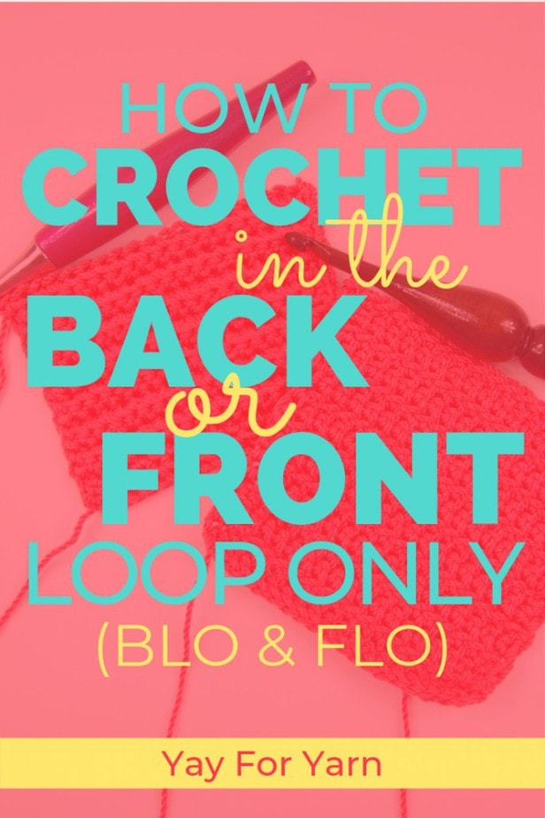 Crocheting into the Back or Front Loop Only can completely change the look and feel of your project. Use these techniques to give the fabric an interesting texture, or or to help add structure to your project. #crochettips #crochettipsforbeginners #beginnercrochet #crochethelp #yayforyarn #backlooponly #frontlooponly #crochettexture