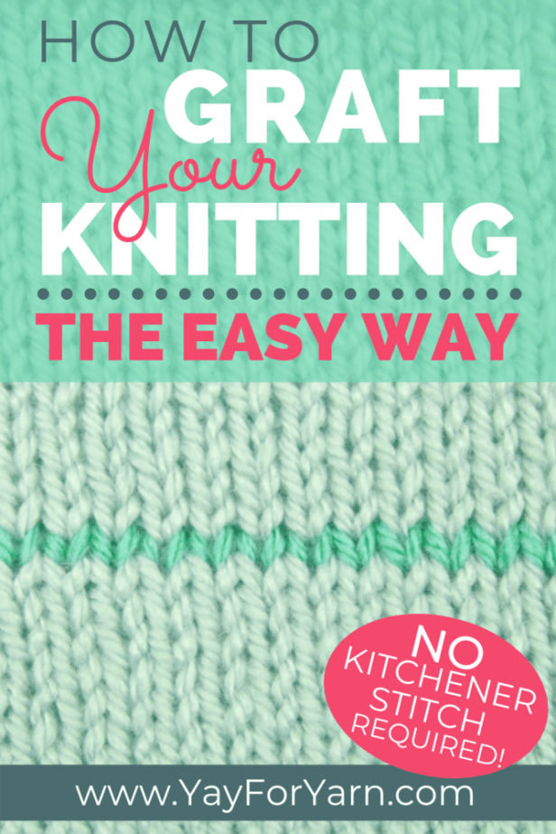 Grafting your knitting doesn't have to be difficult or confusing! Use this simple technique for a seamless join, without the hassle of Kitchener stitch. #knittingtips #knittinghacks #knittingtechniques #yayforyarn #kitchenerstitch #sockknitting #seamlessknitting #knittingforbeginners