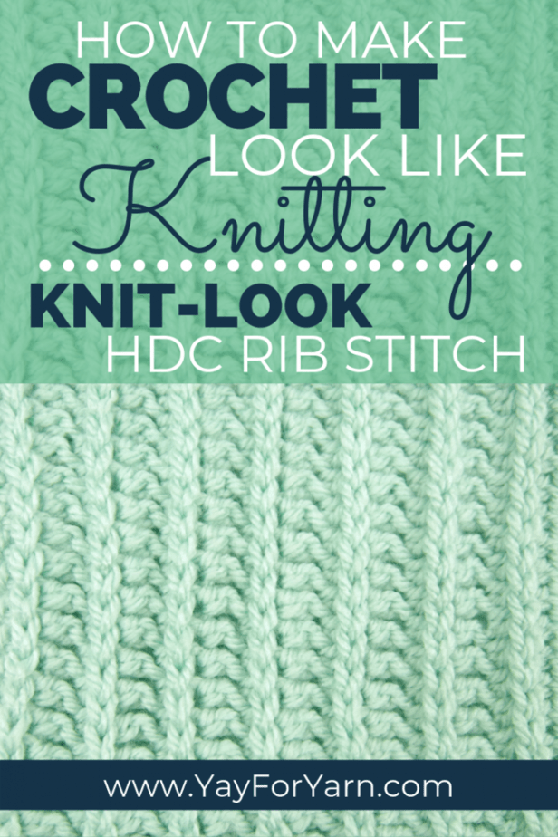 Want your crochet to look like knitting? Use the HDC Rib Stitch to give your crocheted projects a beautiful knitted look. #crochetstitchpattern #crochetstitches #knitlookcrochet #halfdoublecrochet #easystitchpattern #yayforyarn #crochettutorial #crochetforbeginners