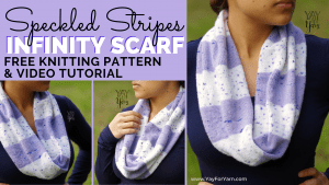 Speckled Stripes Infinity Scarf - FREE Knitting Pattern by Yay For Yarn