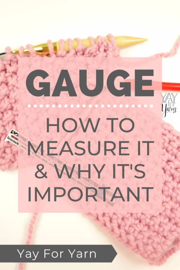 Getting the correct gauge can make or break a knit or crochet project.  This tutorial will show you how to properly measure your gauge and why it's so critical, so you can avoid some of the worst knit and crochet disasters. #knittingtips #crochettips #knittingtutorials #crochettutorials #yayforyarn #knittingforbeginners #crochetforbeginners
