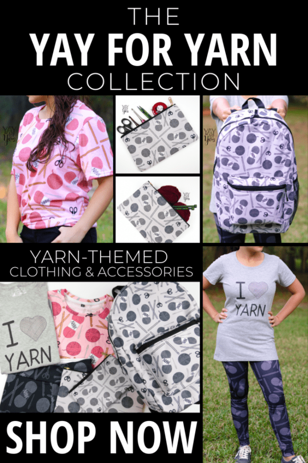 The Yay For Yarn Collection is here! Shop my new collection of yarn-themed clothing and accessories, from t-shirts, to phone cases, to yoga pants and bags! #yayforyarn #theyayforyarncollection #knittingteeshirts #crochetteeshirts #knittingbag #crochetbag #projectbag #yarn