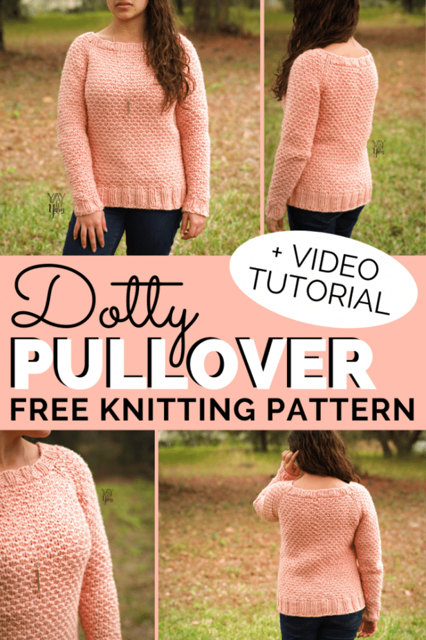 The Dotty Pullover is one of my favorite designs to date! The dot stitch gives this sweater such a lovely texture. This quick, raglan sweater pattern includes sizes XS to 5X. Grab your yarn and knit one this week! #freeknittingpattern #freeknittingpatterns #knittingforbeginners #knitting #knittingpattern #plussize #yayforyarn