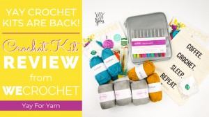 Yay Crochet Kits Are Back! (Amazing Deal!) - Crochet Kit Review from WeCrochet